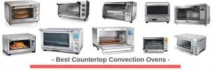 Top 17 Best Countertop Convection Ovens 2020