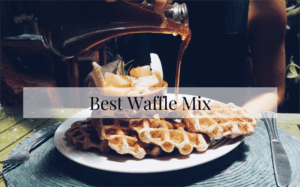 Best Waffle Mix Review 2020